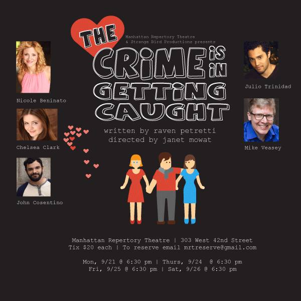 Chelsea Clark performs in THE CRIME IS IN GETTING CAUGHT at Manhattan Repertory Theatre, 9/21 & 9/24-26/2015 at 6:30 p.m.