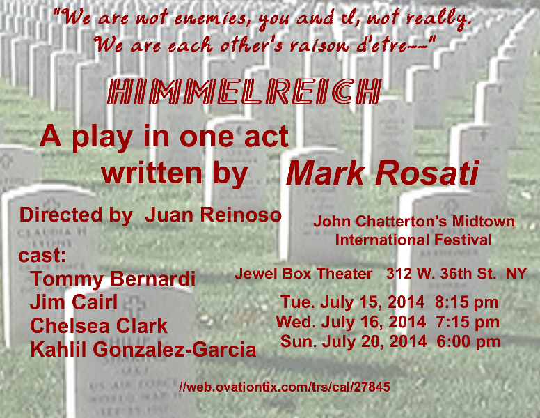 Mark Rosati's HIMMELREICH, directed by Juan Reinoso, with Tommy Bernardi, Jim Cairl, Chelsea Clark and Kahlil Gonzalez-Garcia