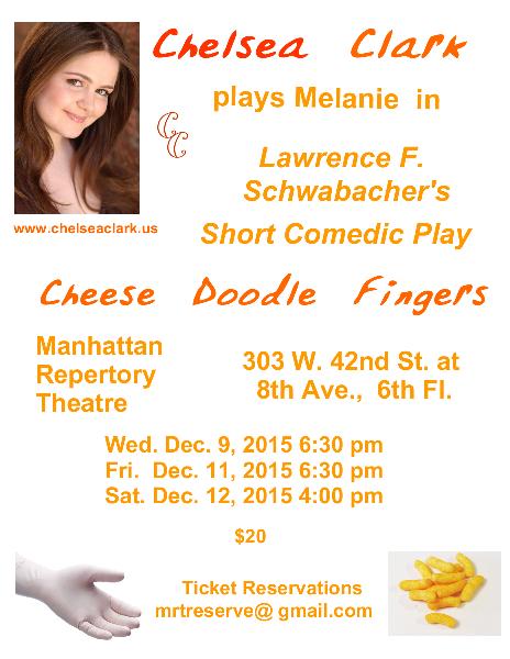 Chelsea Clark in Lawrence F. Schwabacher's CHEESE DOODLE FINGERS