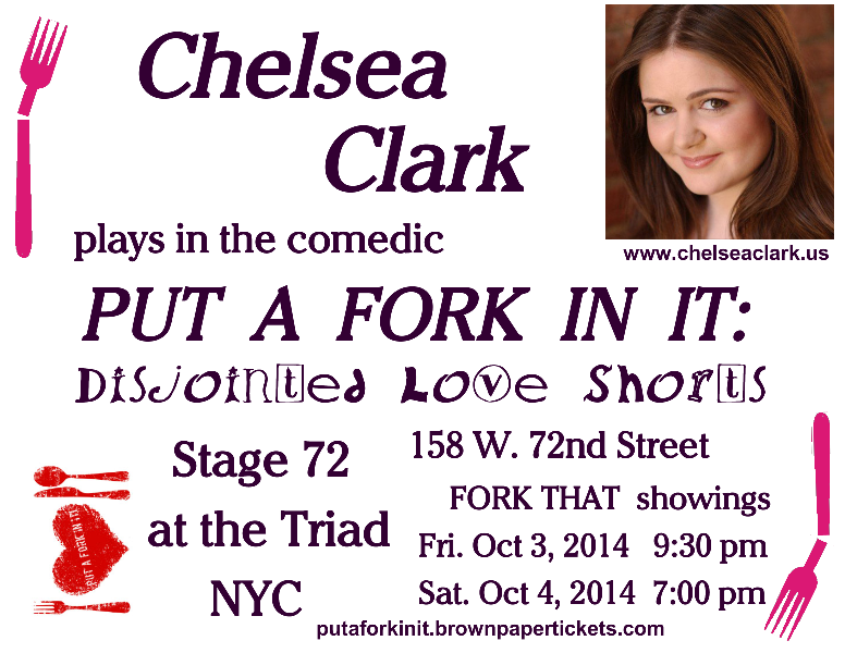 Chelsea Clark plays at Stage 72 at the Triad in the comedic short play series, FORK THAT