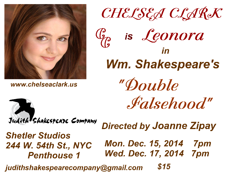 "Chelsea Clark plays Leonora in Judith Shakespeare Company production of ""lost"" play, DOUBLE FALSEHOOD"