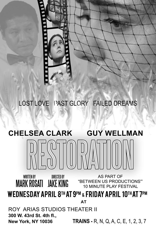 Chelsea Clark and Guy Wellman in Mark Rosati's RESTORATION (4th run), directed by Jake King