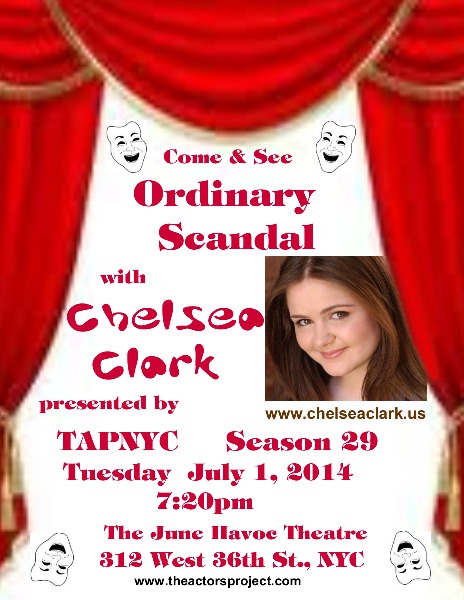 Chelsea Clark performs in ORDINARY SCANDAL, TAPNYC's Season 29